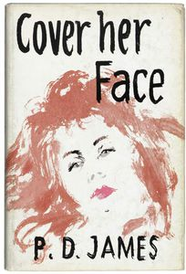 Cover Her Face. London Faber And Faber (works; James, Phyllis Dorothy, Baroness)