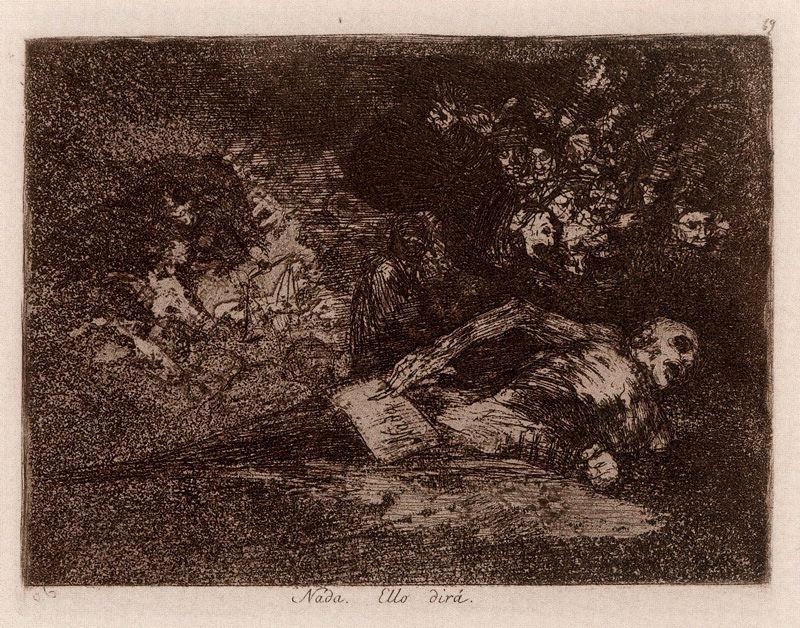 Nada. Ello dira von Francisco De Goya (1746-1828, Spain) | Gemälde ...